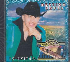 Luis Maravilla El Pollo Destino Cruel 15 Exitos New Nueva Sealed