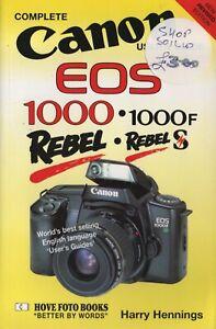 Canon EOS 1000/F ( Rebel/S in US ) Complete Users' Guide  Hove Photo Books