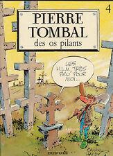 Pierre Tombal 4. Des os pilants. HARDY 1987 - Neuf