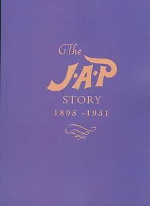 JAP Story 1895-1951 J.A.P Engines History Book commissioned by John A Prestwich