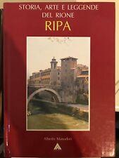 STORIA, ARTE E LEGGENDE DEL RIONE RIPA - MANODORI - 1988