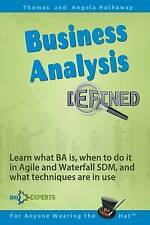 Business Analysis Defined: Learn what BA is, when to do it in Agile and Waterfal