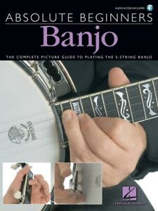 Absolute Beginners Banjo The Complete Picture Guide to Playing the Banjo w/Audio