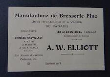 Carte de visite Manufacture de brosserie ELLIOTT Bornel Oise old visit card