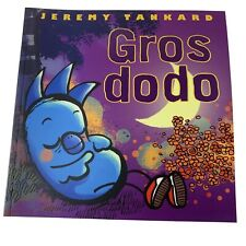 Gros Dodo (Big Sleep) by Jeremy Tankard French Edition Picture Book