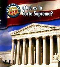 ¿Qué es la Corte Suprema? (Mi primera guía acerca del gobierno) (Spanish