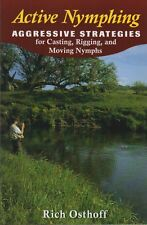 OSTHOFF FISHING BOOK ACTIVE NYMPHING AGGRESSIVE STRATEGIES FOR NYMPHS bargain