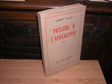 1944.autographe Robert Poulet.prélude apocalypse.Sp nc
