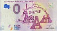 BILLET 0  EURO EXPOSITION UNIVERSELLE DE PARIS 1889 FRANCE  2019  NUMERO 1000