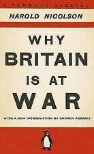 Why Britain is at War: With a New Introduction by Andrew Roberts by Harold Nicol