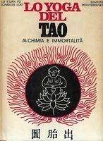 lo yoga del tao -alchimia e immortalità lu k'uan yu edizioni mediterranee 1976
