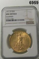 1911 D $20 SAINT GAUDENS NGC CERTIFIED UNC DETAILS CLEANED #6959