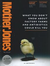 Mother Jones May/June 2016 Factory Farms Antibiotics Could Kill You Sex Positive