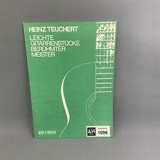 HEINZ TEUCHERT LEICHTE GITARRENSTUCKE BERUHMTER MEISTER RICORDI Sheet Music