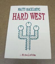 MATTI HAGELBERG - HARD WEST - L'ASSOCIATION - EO 2009 ( TTBE )