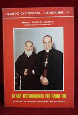 < L8 > LA MIA TESTIMONIANZA PER PADRE PIO A CURA DI PADRE G. DI FLUMERI 1979