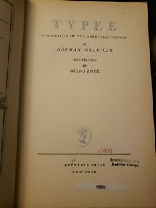Typee A Narrative Of The Marquesas Islands By Herman Melville (1931) Ex. Lib.