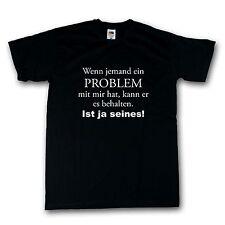 Funshirt T-Shirt schwarz Problem 100% Cotton S-XXXXXL