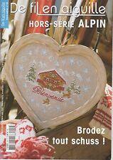De fil en aiguille N°19 HS point croix Alpin Chalet ***