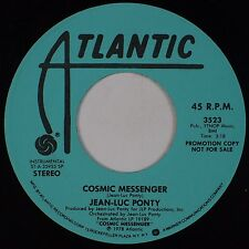 JEAN-LUC PONTY: Cosmic Messenger USA ATLANTIC Jazz Funk PROMO 45 NM-