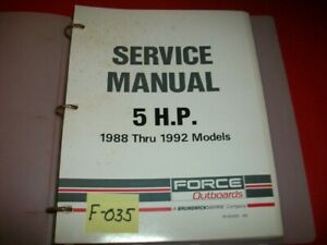 FORCE OUTBOARDS 5 HP 1988-1992 MODELS SERVICE MANUAL IN BINDER  # 90-823263 492