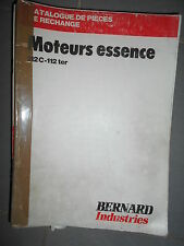 BERNARD moteur 112 C - 112ter : catalogue de pièces 1981