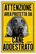 WEIMARANER AREA PROTETTA TARGA ATTENTI AL CANE CARTELLO PVC GIALLO