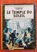 Hergé Tintin LE TEMPLE DU SOLEIL. B33.  Edition de 1962. BE (Voir les scans)