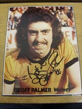 1960-70's Autographed Magazine Picture A4: Wolverhampton Wanderers - Palmer, Geo