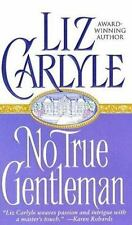 Carlyle, Liz .. No True Gentleman (Sonnet Books)