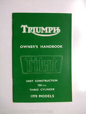 GENUINE TRIUMPH TRIDENT OWNERS HANDBOOK UNIT CONSTRUCTION 750 1970 MODELS 99-089