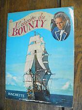 L'odyssée du Bounty  / Jean Richartol