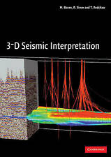 3-D Seismic Interpretation, Good Condition Book, Bacon, M., ISBN 9780521710664