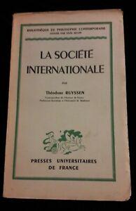 LA SOCIETE INTERNATIONALE THEODORE RUYSSEN -  FRANCE/PHILOSOPHIE