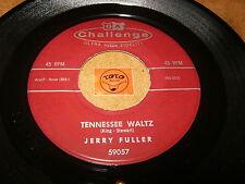 JERRY FULLER - TENNESSEE WALTZ - CHARLENE  - LISTEN - ROCK N ROLL