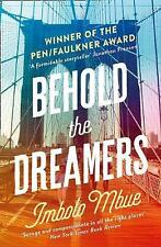 Good, Behold the Dreamers: An Oprah's Book Club pick, Mbue, Imbolo, Book