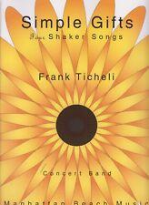 Simple Gifts Four Shaker Songs Concert Band Manhattan Beach Music Frank Ticheli