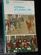 A HISTORY of LONDON LIFE R J Mitchell M D R Leys ROMAN St Paul's THAMES Plagues