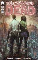THE WALKING DEAD # 100: SOMETHING TO FEAR PART 4, COVER B 1ST PRINT IMAGE COMICS