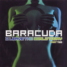 "Baracuda - I Leave The World Today (Part Two) (12"")"