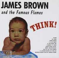 JAMES AND THE FAMOUS FLAMES BROWN - THINK  CD NEU