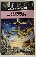 (FN940) ANTICIPATION FLEUVE NOIR  ? N° 1686 - LA CROIX DES DECASTES