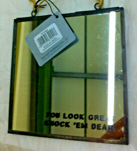 """New Everyday Use Parlane """"You LOOK Great"""" Mirror with Metal Trimming"""