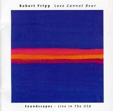 Robert Fripp - Love Cannot Bear [New CD]