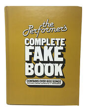 The Performer's Complete Fake Book Song Book Piano Vocal Guitar Over 600 Songs
