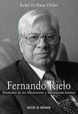 fernando rielo. fundador de los misioneros y misioneras identes