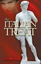 An Italian Treat: Erotic Romance by Mor-Gan, Lilith -Paperback