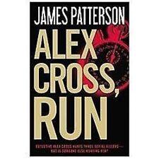 Alex Cross: Alex Cross, Run by James Patterson (2013, Hardcover)