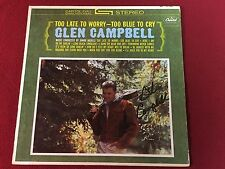GLEN CAMPBELL SIGNED LP TOO LATE TO WORRY PROOF
