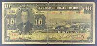 1901 Mexico - Banco Oriental de Mexico 10 Pesos Banknote, P-S382a.